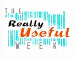 The Really Useful Week