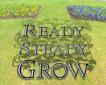 Ready Steady Grow