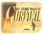 Ray Mears World of Survival